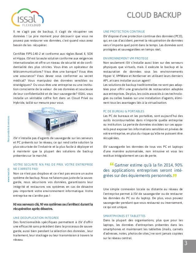 www.issal.dzNosproduits&services4Ces appareils seront désormais sauvegardés sur le CloudPrivé ou Hybride créé par ISSAL po...