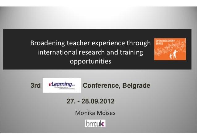 Broadeningteacherexperiencethrough  internationalresearchandtraining             opportunities3rd             Con...