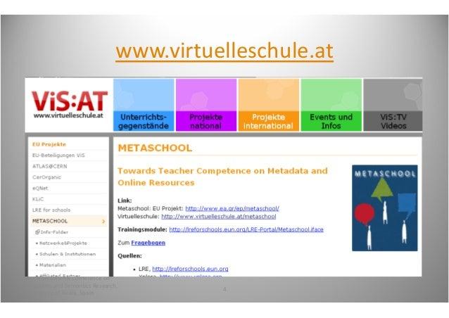 www.virtuelleschule.at4thInternationalConferenceonMetadataandSemanticsResearch,                                   ...