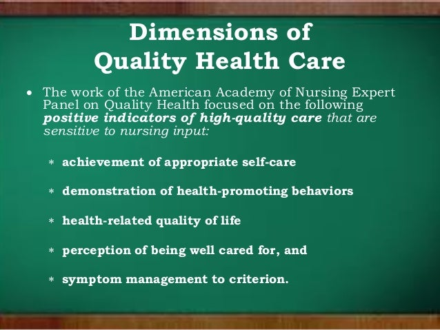 quality nursing care A frail older person having hip surgery is at much higher risk, irrespective of the quality of nursing care if we can solve this problem, it will be much easier to use these rates as measures of quality.