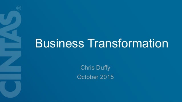 Business Transformation Chris Duffy October 2015