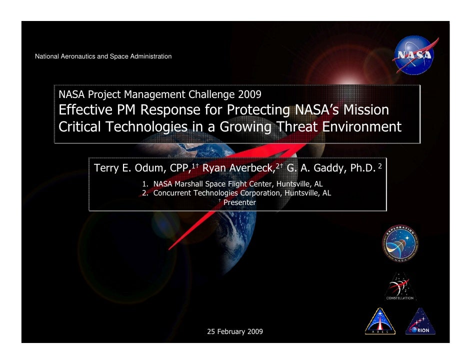 National Aeronautics and Space Administration       NASA Project Management Challenge 2009       Effective PM Response for...