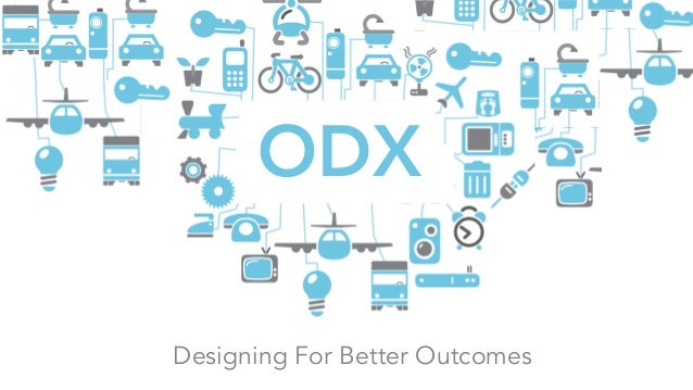 ODX Designing For Better Outcomes
