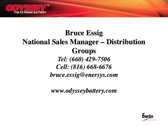 Bruce EssigBruce Essig National Sales Manager – DistributionNational Sales Manager – Distribution GroupsGroups Tel: (660) ...