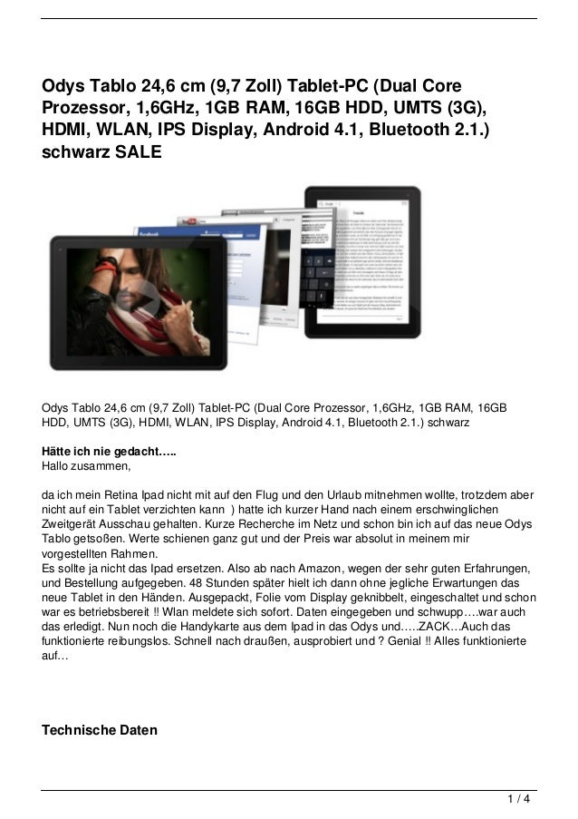 Odys Tablo 24,6 cm (9,7 Zoll) Tablet-PC (Dual CoreProzessor, 1,6GHz, 1GB RAM, 16GB HDD, UMTS (3G),HDMI, WLAN, IPS Display,...