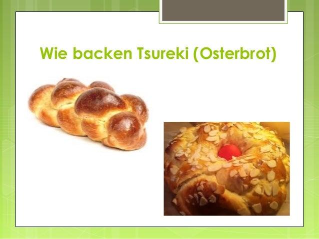Wie backen Tsureki (Osterbrot)