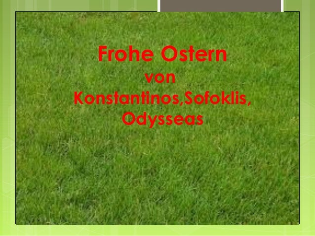 Frohe Ostern        vonKonstantinos,Sofoklis,     Odysseas