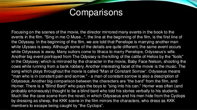 the odyssey and obrother where art thou comparison of the characters Free college essay the oddessy vs o brother where art thou the odyssey is one of the oldest stories ever written and it's amazing how it has stuck around for.