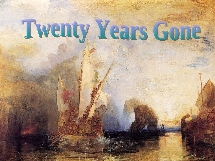 Twenty Years Gone