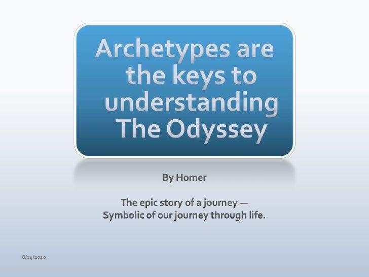Three archetypes in the odyssey