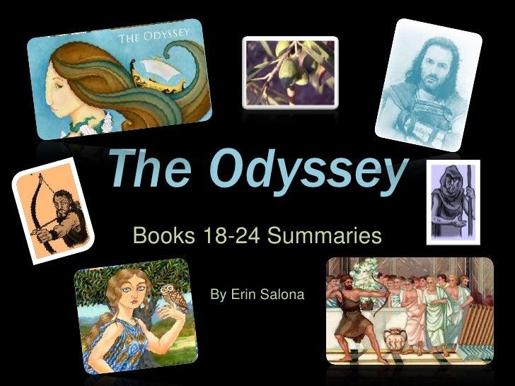 The Odyssey<br />Books 18-24 Summaries<br />By Erin Salona<br />