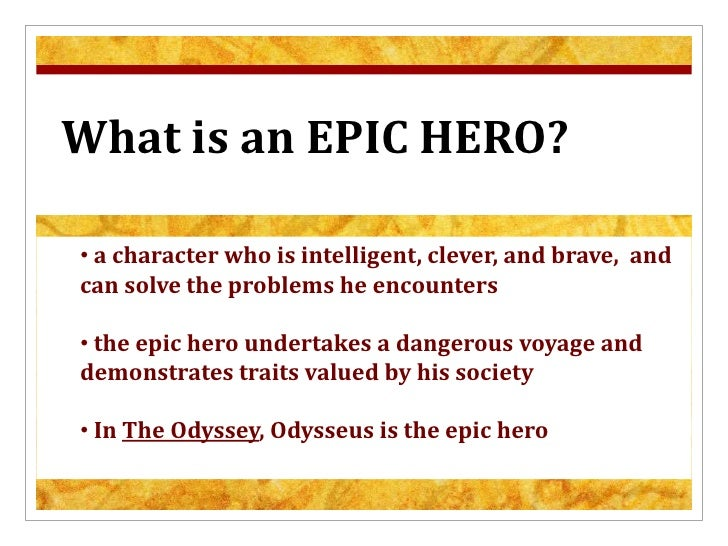 odyssey odysseus heroic frail qualities Odyssey and telemachus essay in the odyssey, odysseus shows many qualities of a father to his the odyssey, a book depicting the hero odysseus' return to.