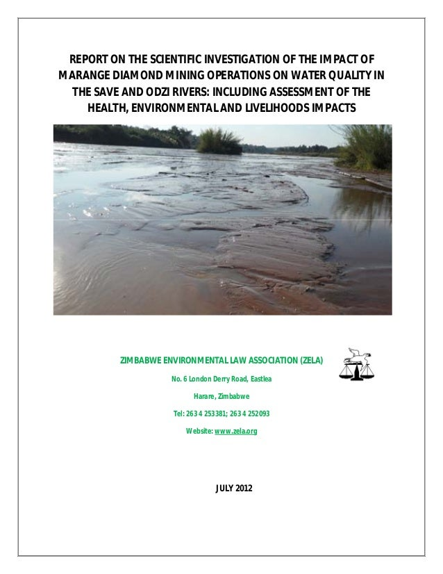 REPORT ON THE SCIENTIFIC INVESTIGATION OF THE IMPACT OFMARANGE DIAMOND MINING OPERATIONS ON WATER QUALITY INTHE SAVE AND O...