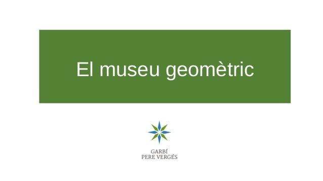 El museu geom�tric