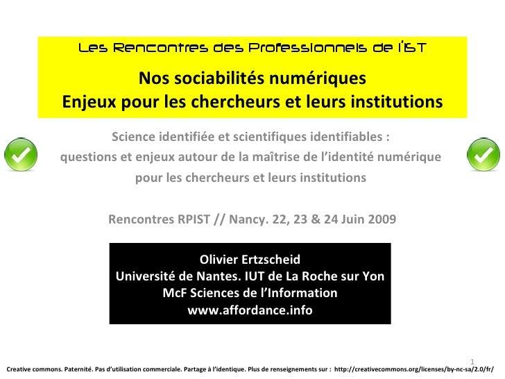 Nos sociabilités numériques Enjeux pour les chercheurs et leurs institutions Science identifiée et scientifiques identifia...
