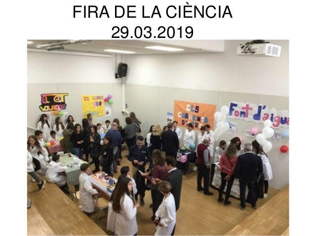 FIRA DE LA CIÈNCIA 29.03.2019