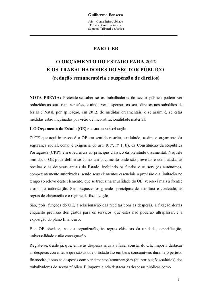 Guilherme Fonseca                                    Juiz – Conselheiro Jubilado                                     Tribu...