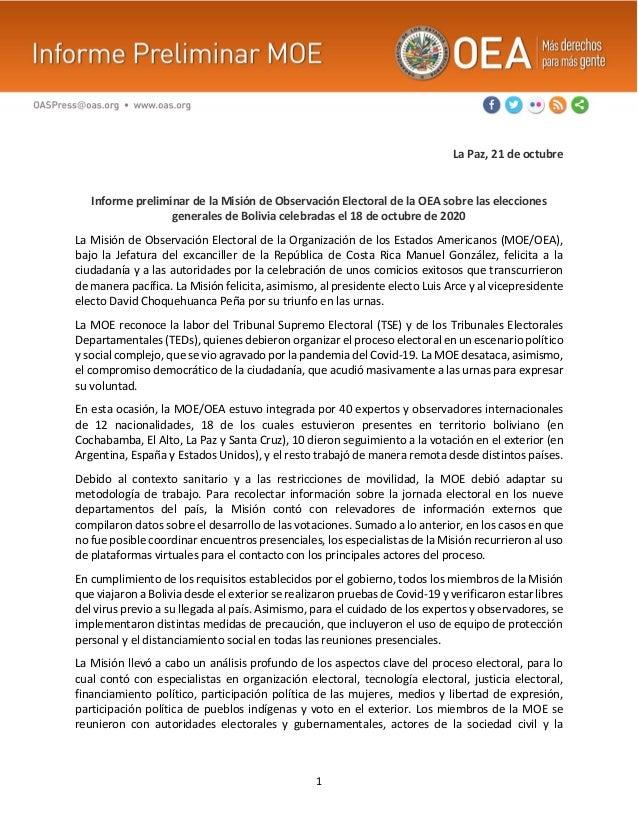 1 La Paz, 21 de octubre Informe preliminar de la Misión de Observación Electoral de la OEA sobre las elecciones generales ...
