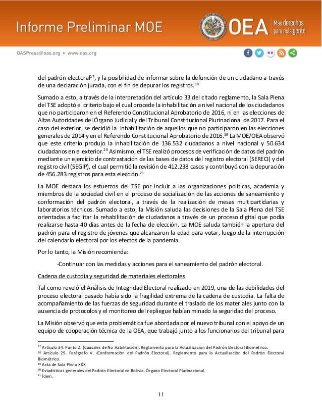 11 del padrón electoral17, y la posibilidad de informar sobre la defunción de un ciudadano a través de una declaración jur...