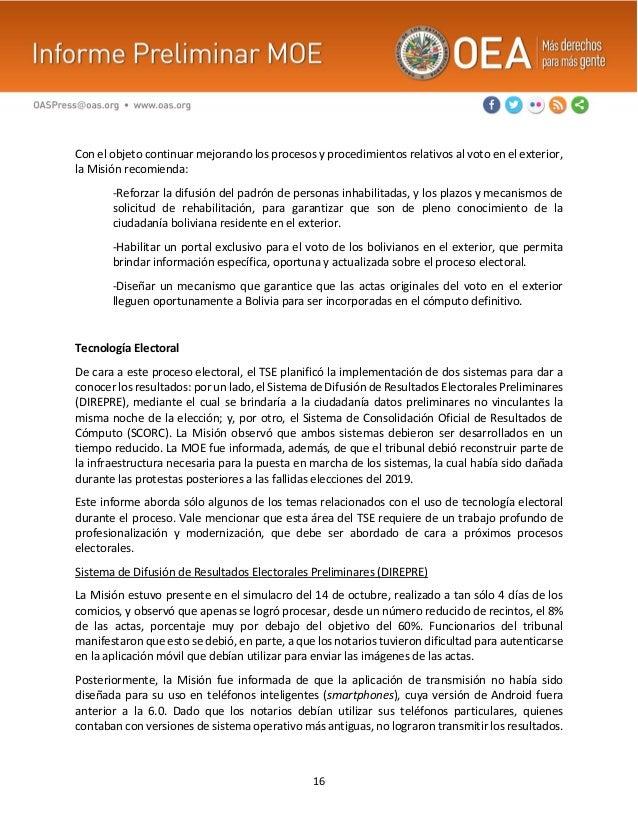 16 Con el objeto continuar mejorando los procesos y procedimientos relativos al voto en el exterior, la Misión recomienda:...