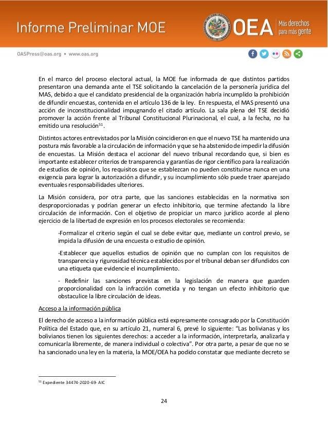 24 En el marco del proceso electoral actual, la MOE fue informada de que distintos partidos presentaron una demanda ante e...