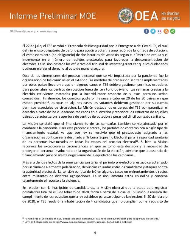 4 El 22 de julio, el TSE aprobó el Protocolo de Bioseguridad por la Emergencia del Covid-19 , el cual definió el uso oblig...