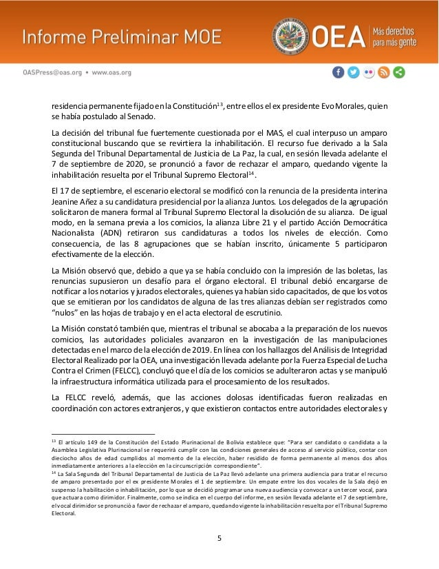 5 residencia permanente fijado en la Constitución13, entre ellos el ex presidente Evo Morales, quien se había postulado al...
