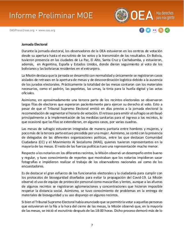 7 Jornada Electoral Durante la jornada electoral, los observadores de la OEA estuvieron en los centros de votación desde s...