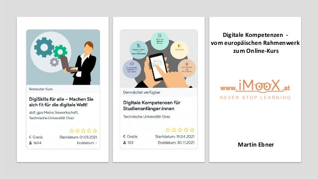Martin Ebner Digitale Kompetenzen - vom europäischen Rahmenwerk zum Online-Kurs