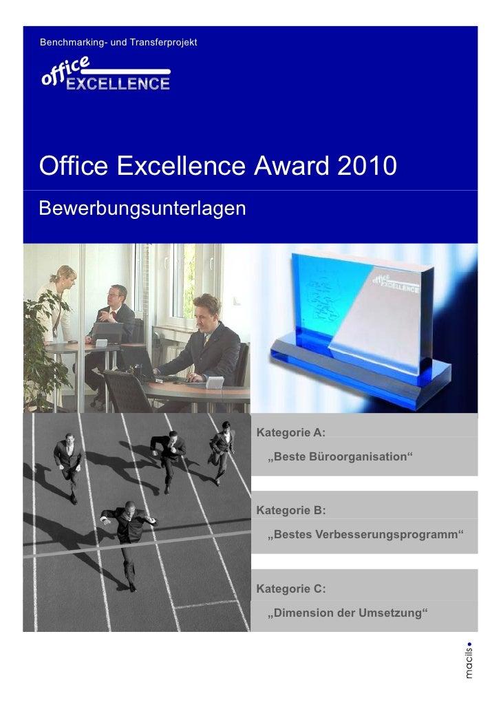 Benchmarking- und Transferprojekt     Office Excellence Award 2010 Bewerbungsunterlagen                                   ...