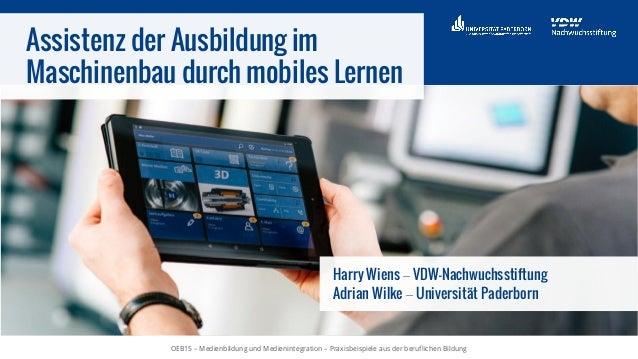 OEB15 – Medienbildung und Medienintegration – Praxisbeispiele aus der beruflichen BildungOEB15 – Medienbildung und Medieni...