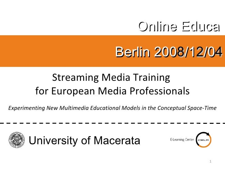 Streaming Media Training  for European Media Professionals Experimenting New Multimedia Educational Models in the Conceptu...