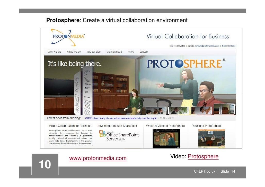 Protosphere: Create a virtual collaboration environment              www.protonmedia.com                 t    di          ...