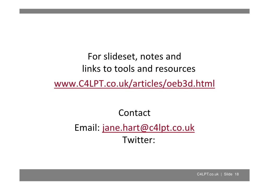 Forslideset,notesand      linkstotoolsandresources www.C4LPT.co.uk/articles/oeb3d.html                 Contact    ...