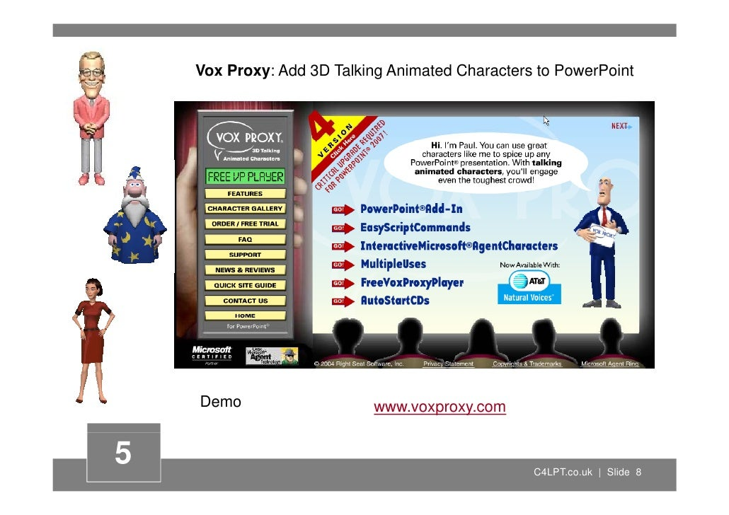 Vox Proxy: Add 3D Talking Animated Characters to PowerPoint         Demo                    www.voxproxy.com   5          ...