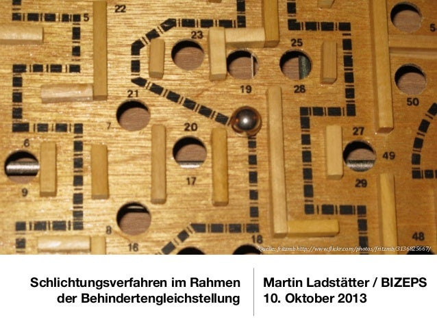 Quelle:  fritzmb  http://www.3lickr.com/photos/fritzmb/3136825667/  Schlichtungsverfahren im Rahmen der Behindertengle...