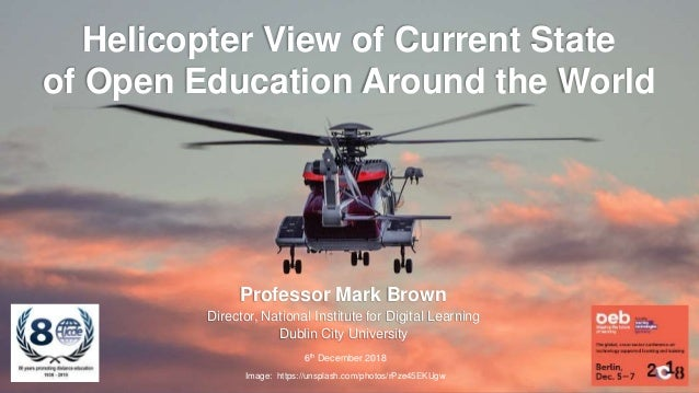 Professor Mark Brown Director, National Institute for Digital Learning Dublin City University 6th December 2018 Image: htt...
