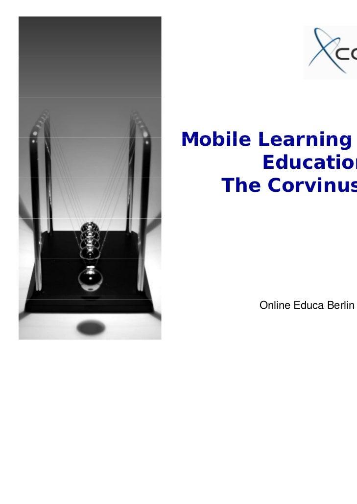 Mobile Learning in Higher       Education:   The C   Th Corvinus case            i                          Gábor Kismihók...