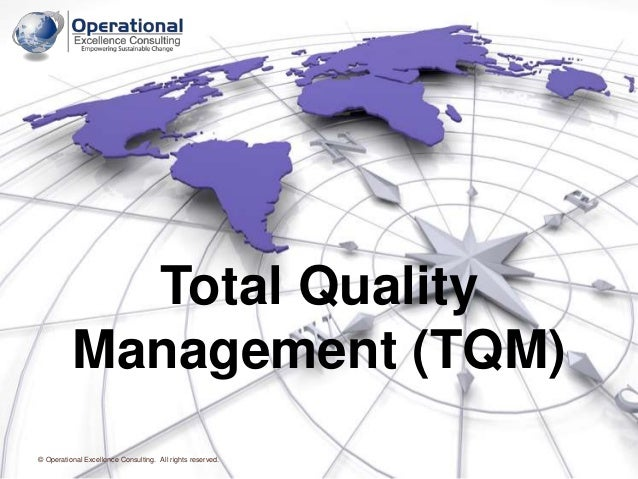 Total quality management tqm by operational excellence consulting sciox Gallery