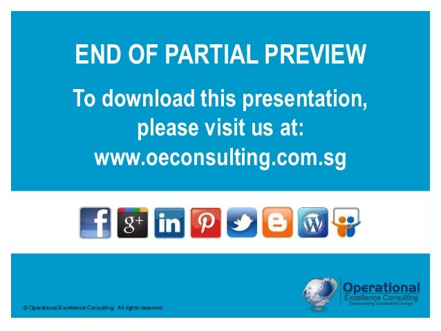 © Operational Excellence Consulting. All rights reserved. To download this presentation, please visit us at: www.oeconsult...