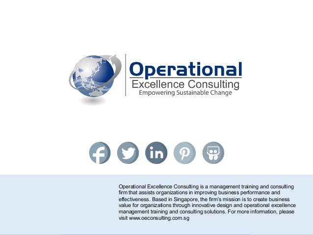 © Operational Excellence Consulting. All rights reserved. 3 Operational Excellence Consulting is a management training and...