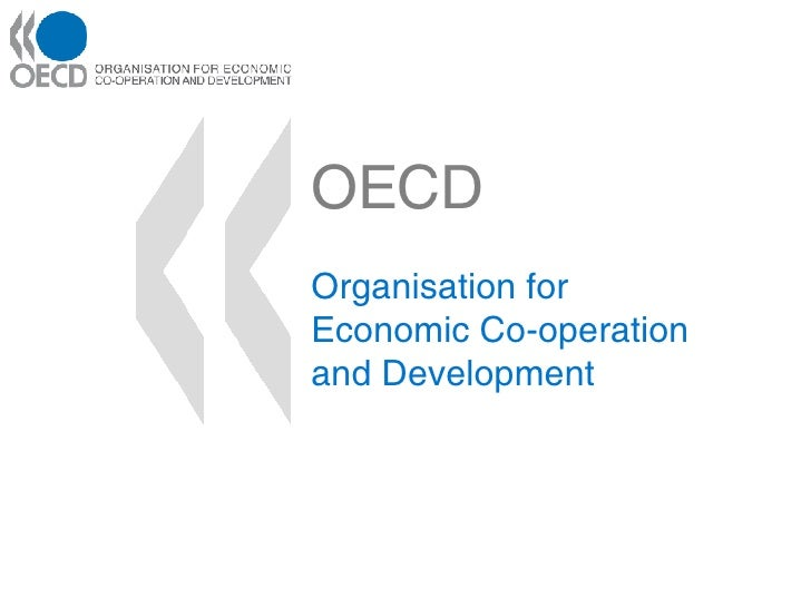 OECD Organisation for Economic Co-operation and Development
