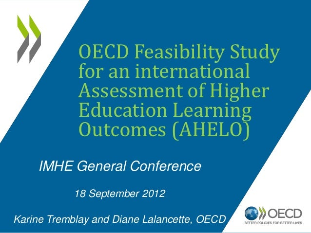 OECD Feasibility Study            for an international            Assessment of Higher            Education Learning      ...