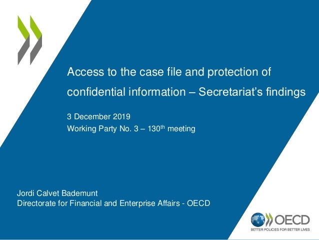Access to the case file and protection of confidential information – Secretariat's findings 3 December 2019 Working Party ...