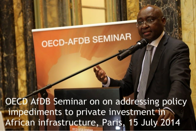 Addressing policy impediments to private investment in African infrastructure