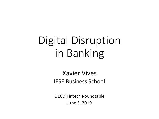 Digital disruption in financial markets – VIVES – June 2019 OECD disc…