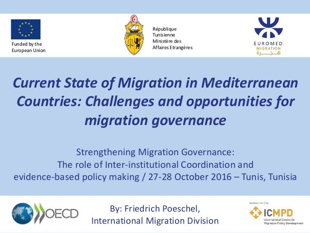 Current State of Migration in Mediterranean Countries: Challenges and opportunities for migration governance Strengthening...