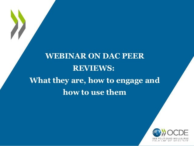WEBINAR ON DAC PEER REVIEWS: What they are, how to engage and how to use them