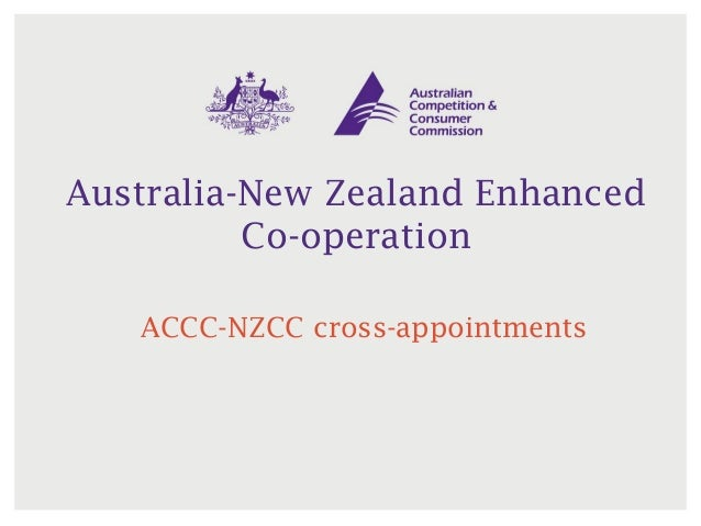 Australia-New Zealand Enhanced Co-operation ACCC-NZCC cross-appointments
