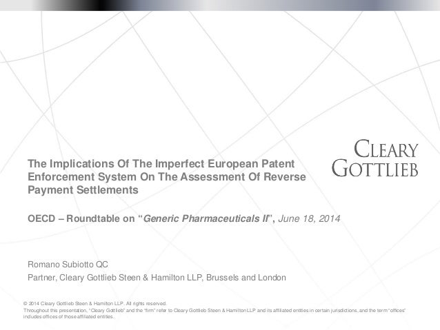"© 2014 Cleary Gottlieb Steen & Hamilton LLP. All rights reserved. Throughout this presentation, ""Cleary Gottlieb"" and the ..."